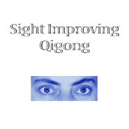 Sight Improving Qigong Online Tuition