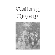 Walking Qigong Online Tuition