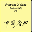 Fragrant Qigong Level 1 Follow Me DVD